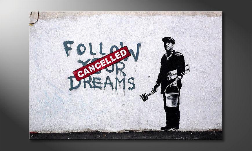 Das Leinwandbild Follow Dreams